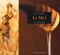 Annie Perrier-Robert - Le miel.