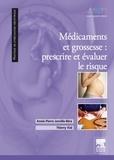 Annie-Pierre Jonville-Béra et Thierry Vial - Médicaments et grossesse - Prescrire et évaluer le risque.