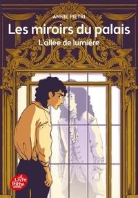 Annie Pietri - Les miroirs du palais - Tome 2 - Le serment de Domenico.