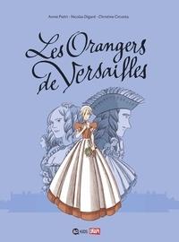 Annie Pietri - Les orangers de Versailles, Tome 01 - Les orangers de Versailles.