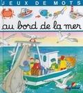 Annie Pimont et Marie-Anne Didierjean - Au bord de la mer.