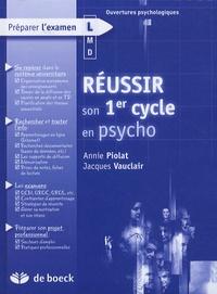 Annie Piolat et Jacques Vauclair - Réussir son 1er cycle en psycho.