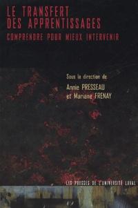 Annie Presseau et Mariane Frenay - Transfert des apprentissages - Comprendre pour mieux intervenir.