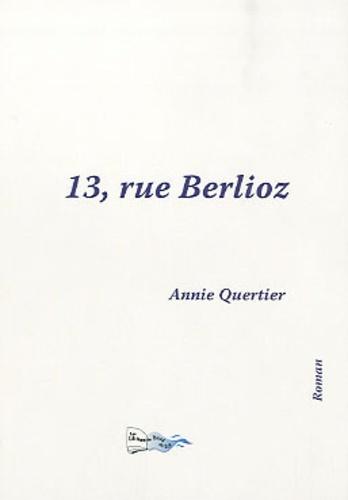 Annie Quertier - 13, rue Berlioz.