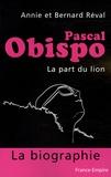 Annie Réval et Bernard Réval - Pascal Obispo - La part du lion.