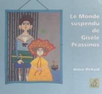 Annie Richard et Bruno Dilly - Le monde suspendu de Gisèle Prassinos.