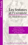 Annie Rieu et  Collectif - Les femmes et l'université en Méditerranée.
