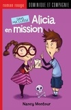 Annie Rodrigue et Nancy Montour - Dans ma classe  : Alicia en mission.