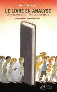 Annie Rolland - Le livre en analyse - Chroniques de littérature jeunesse.
