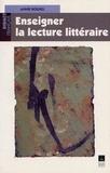 Annie Rouxel - Enseigner la lecture littéraire.