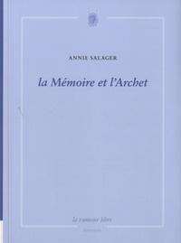Annie Salager - La Mémoire et l'Archet.