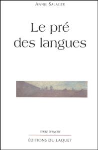 Annie Salager - Le pré des langues.