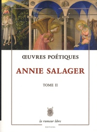 Annie Salager - Oeuvres poétiques - Tome 2.