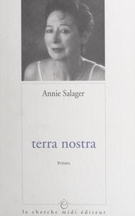 Annie Salager - Terra nostra.