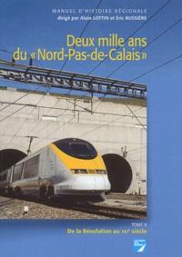 Annie Saliget et Jean Vavasseur-Desperriers - Deux mille ans du Nord-Pas-de-Calais - Tome 2, De la Révolution au XXIe siècle.