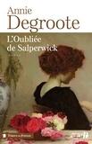 Annie Sanerot-Degroote - L'oubliée de Salperwick.