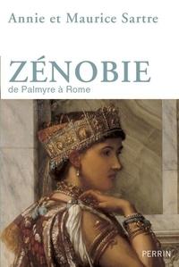 Annie Sartre et Maurice Sartre - Zénobie - De Palmyre à Rome.