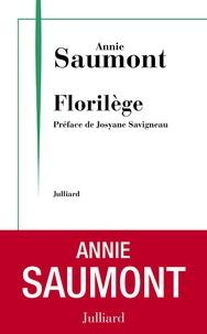 Annie Saumont - Florilège.