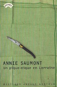 Annie Saumont - Un pique-nique en Lorraine.
