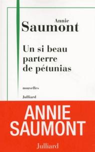 Un si beau parterre de pétunias - Annie Saumont | Showmesound.org