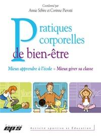Annie Sébire et Corinne Pierotti - Pratiques corporelles de bien-être.