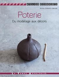 Poterie- Du modelage aux décors - Annie Simonin-Beurel pdf epub