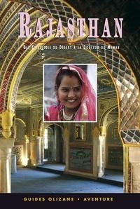 Annie Sorrel - Rajasthan - Des citadelles du désert à la douceur du Mewar.