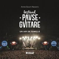 Annie Soum-Navarro - Festival Pause Guitare - Un air de famille.