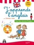 Annie Sussel et Sylvain Audinovski - J'apprends l'anglais avec Tommy et Julie - Dès 7ans. 1 CD audio
