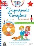 Annie Sussel et Sylvain Audinovski - J'apprends l'anglais avec Tommy et Julie - Dès 7 ans. 1 CD audio