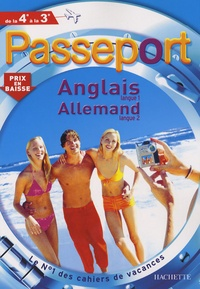 Annie Sussel et Sylvia Gehlert - Passeport Anglais langue 1 Allemand langue 2 de la 4e à la 3e.