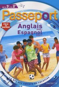 Annie Sussel et Manuel Casas - Passeport Anglais langue 1 Espagnol langue 2 de la 3e à la 2e.