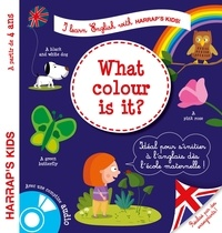 Annie Sussel et Christophe Boncens - What colour is it ? - A partir de 4 ans. 1 CD audio