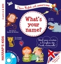 Annie Sussel et Christophe Boncens - What's your name ? - A partir de 4 ans. 1 CD audio