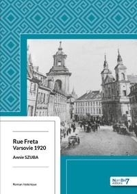 Annie Szuba - Rue Freta - Varsovie 1920.