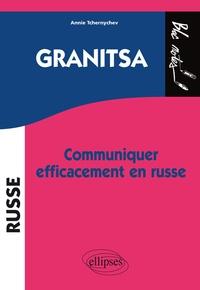 Granitsa- Communiquer efficacement en russe - Annie Tchernychev  