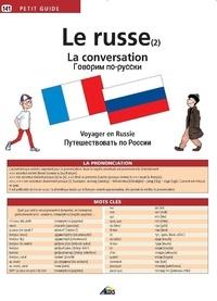 Annie Tchernychev - Le russe - Tome 2, La conversation.