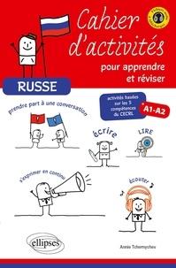 Annie Tchernychev - Russe - Cahier d'activités pour apprendre et réviser A1-A2.