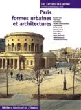 Annie Térade et Bernard Huet - Paris, formes urbaines et architectures.
