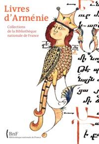 Annie Vernay-Nouri - Livres d'Arménie - Collections de la Bibliothèque Nationale de France.