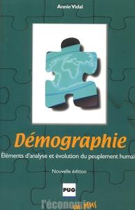 Annie Vidal - Démographie - Eléments d'analyse et évolution du peuplement humain, édition 2002.