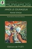 Annie Vintze - Janos le courageux.
