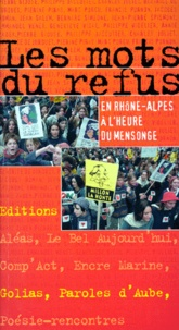 Annie Zadek et  Collectif - Les mots du refus - En Rhône-Alpes à l'heure du mensonge.