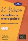 Annie Zwang et Anne Rebeyrol - 80 fiches d'actualité et de culture générale - Institutions, citoyenneté et société.
