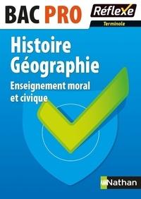 Histoire Géographie Enseignement moral et civique Tle BAC PRO - Annie Zwang | Showmesound.org