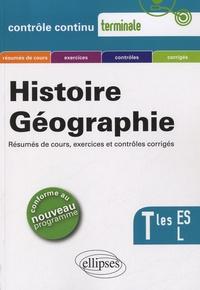 Annie Zwang et Stéphane Leteuré - Histoire Géographie Terminales ES & L.