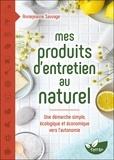 Anniejeanne Sauvage - Mes produits d'entretien au naturel - Une démarche simple, écologique et économique vers l'autonomie.