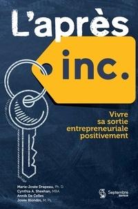 Annik De Celles et Marie-Josée Drapeau - L'Après inc - Vivre sa sortie entrepreneuriale positivement.