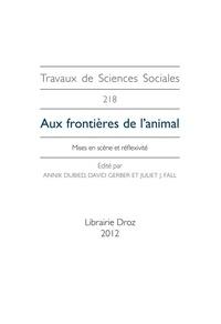 Annik Dubied et David Gerber - Aux frontières de l'animal - Mises en scène et réflexivité.