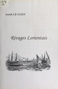 Annik Le Guen - Rivages lorientais.